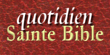 Quotidien Saint Bible